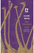 BRINK André - Mes bifurcations. Mémoires