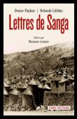 PAULME Denise, LIFCHITZ Deborah, LEMAIRE Marianne (éditeur) - Lettres de Sanga