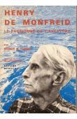 POISSON Georges M. - Henry de Monfreid: le passionné de l'aventure
