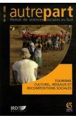 AUTREPART - 40 / Tourisme culturel, réseaux et recompositions sociales