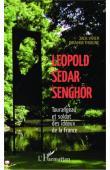 THIOUNE Birahim, VIVIER Jack - Léopold Sédar Senghor Tourangeau et soldat des idéaux de la France