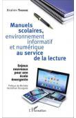 THIOUNE Birahim - Manuels scolaires, environnement informatif et numérique au service de la lecture. Enjeux nouveaux pour une école émergente