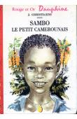 CHRISTIAENS J. - Sambo, le petit camerounais