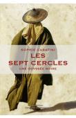 CARATINI Sophie - Les sept cercles. Une odyssée noire