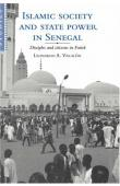 VILLALON Leonardo A. - Islamic Society and State Power in Senegal: Disciples and Citizens in Fatick