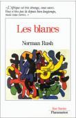 RUSH Norman - Les Blancs