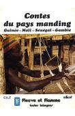 MEYER Gérard - Contes du pays manding: Guinée - Mali - Sénégal - Gambie