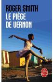 SMITH Roger - Le Piège de Vernon
