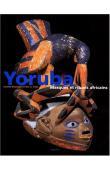 RIVALLAIN Josette, IROKO Abiola Félix - Yoruba : Masques et rituels africains