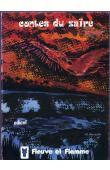 N'SANDA WAMENKA, (recueillis par), TASHDJIAN Alain (adaptés par) - Contes du Zaïre. Contes des montagnes, de la savane et de la forêt au pays du fleuve Zaïre