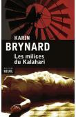 BRYNARD Karin - Les milices du Kalahari