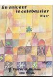 TERSIS Nicole (textes rassemblés par) - En suivant le calebassier. Contes zarma du Niger. Ouvrage bilingue