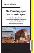 KIFOUANI Delphe - De l'analogique au numérique. Cinémas et spectateurs d'Afrique subsaharienne francophone à l'épreuve du changement