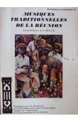 LA SELVE Jean-Pierre - Musiques traditionnelles de la Réunion