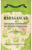 ROBEQUAIN Charles - Madagascar et les bases dispersées de l'Union française