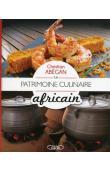 ABEGAN Christian - Le Patrimoine culinaire africain