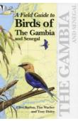 BARLOW Clive, WACHER Tim - A Field Guide to Birds of The Gambia and Senegal