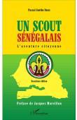NDENE Pascal Guèthe - Un scout sénégalais. L'aventure citoyenne