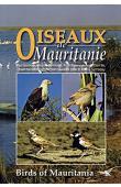 ISENMANN Paul et Alia - Oiseaux de Mauritanie / Birds of Mauritania