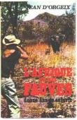 ORGEIX Jean d' - L'Afrique de mes fauves. Douze ans de safaris