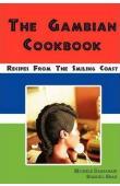 DARIANANI Michele, SHAH Shakhil - The Gambian Cookbook