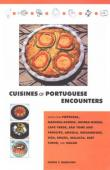 HAMILTON Cherie Y. - Cuisines of Portuguese Encounters. Recipes from Angola, Azores, Brazil, Cape Verde, East Timor, Goa, Guinea-Bissau, Macau, Madeira, Malacca, Mozambique, Portugal, and Sao Tome.