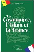 SAGNA Séga Seckou - La Casamance, l'Islam et la France