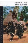 TERRISSE André, REY Nicole (avec la collaboration de) - L'Afrique de l'Ouest, berceau de l'art nègre
