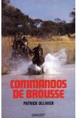 OLLIVIER Patrick, SARDE Jérôme - Commandos de brousse