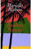 RIGHINI Mariella - Bonbon piment. Roman