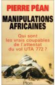 Manipulations africaines : Qui sont les vrais coupables de l'attentat du vol UTA 772 ?