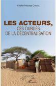 CAMARA Cheikh Moussa - Les Acteurs. Ces oubliés de la décentralisation