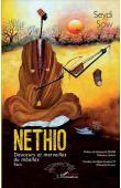 SOW Seydi - Nethio: Douceurs et merveilles du mballax. Récit