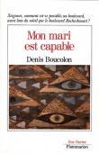BOUCOLON Denis - Mon mari est capable