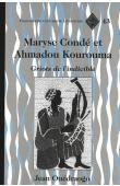 OUEDRAOGO Jean - Maryse Condé et Ahmadou Kourouma : Griots de l'indicible