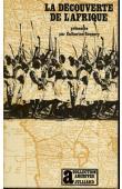 COQUERY-VIDROVITCH Catherine - La découverte de l'Afrique. L'Afrique noire atlantique des origines au XVIIIème siècle