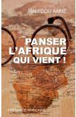 ANNE Hamidou - Panser l'Afrique qui vient !
