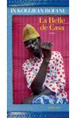 IN KOLI Jean Bofane - La belle de Casa
