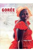 PRIVAT Sonia - Gorée. Symboles du Sénégal