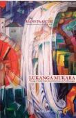 PAASCHE Hans - Lukanga mukara - Voyage d'étude dans les profondeurs de l'Allemagne
