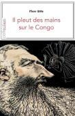 WILTZ Marc - Il pleut des mains sur le Congo