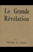 CHAZAL Malcolm de - La Grande Révélation