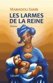 SAMB Mamadou - Les larmes de la reine
