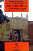 ARECCHI Alberto, DELISSE Louis-François - Architettura magica. Le facciate ricamate di Zinder, capitale degli Haussa del Niger