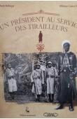 KEBE Mbaye Gana, NDIAYE Awa - Un Président au service des Tirailleurs