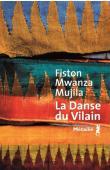 MWANZA MUJILA Fiston - La danse du vilain