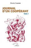 CHAVANE Bruno - Journal d'un coopérant Tome 1