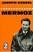 KESSEL Joseph - Mermoz