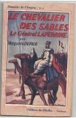 DUFAUR Marguerite - Le chevalier des sables, le général Laperrine