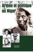 KIMBA Idrissa (sous la direction de) - Armée et politique au Niger